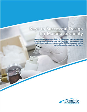 Keys to Successful Design for Manufacturability