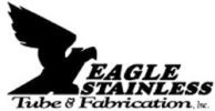 Eagle Stainless Tube & Fabrication Inc
