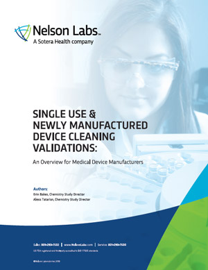 Single Use & Newly Manufactured Device Cleaning Validations