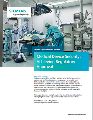 Medical Device Security: Achieving Regulatory Approval